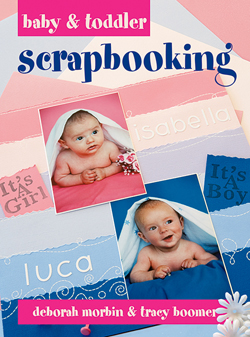 Baby & Toddler Scrapbooking