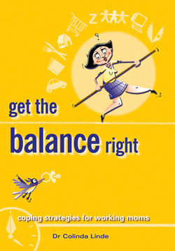 Get The Balance Right:Coping Strategies