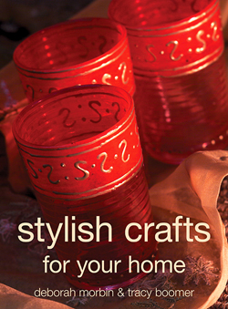 Stylish Crafts: For Your Home